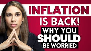 Inflation Is Back! What YOU Can Do to PROTECT Your Savings.