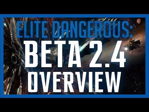✔ The Return - Beta 2.4 Overview Elite: Dangerous