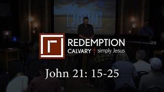 John 21:15-25 - Redemption Calvary