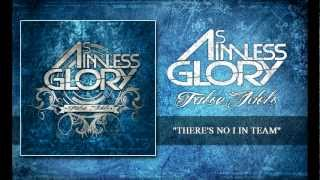 As Aimless Glory - There