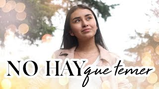 NO HAY QUE TEMER (Video Musical) Sophie Giraldo