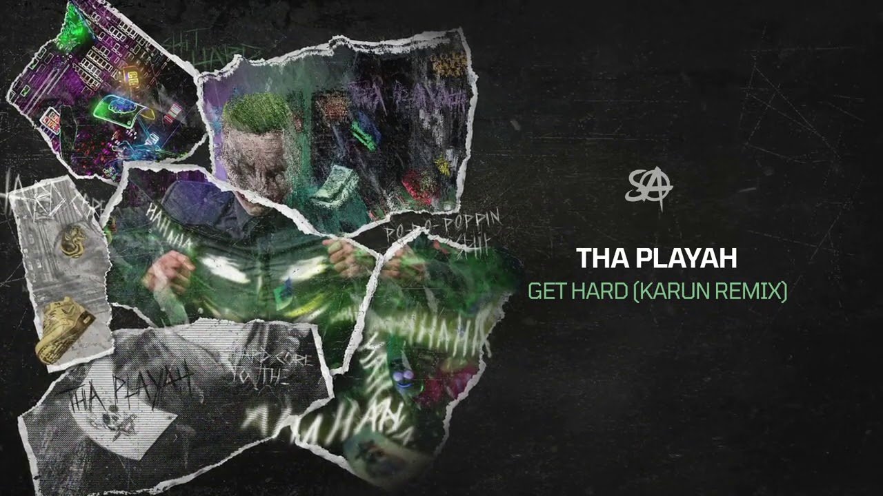 Tha Playah - Get Hard (Karun remix)