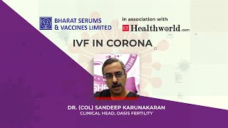 IVF in Corona | Insights by Fertility Expert Dr. Sandeep Karunakaran