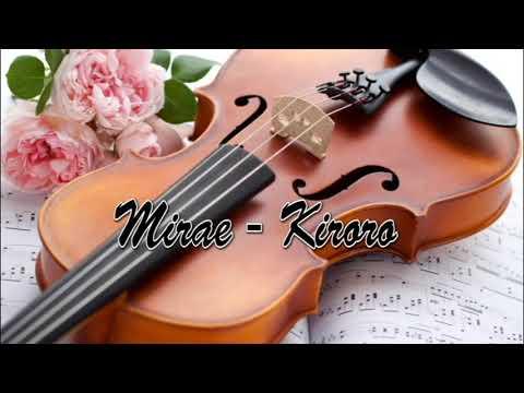 Mirae - Kiroro (Violin Cover)