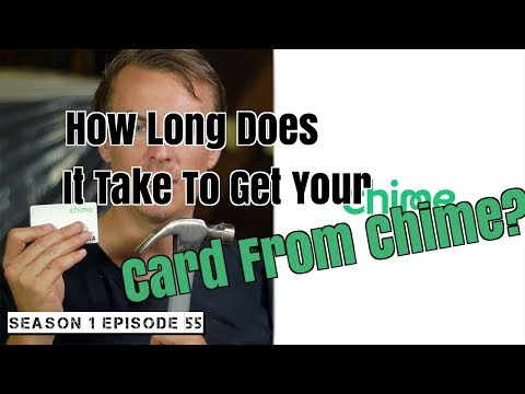 How Long Does It Take To Get Your Card From Chime? | Season