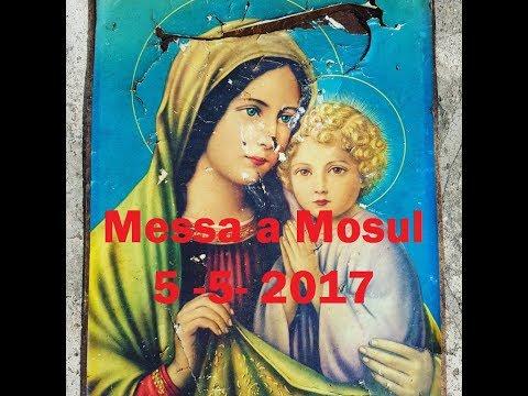 MESSA A MOSUL IN IRAQ RADIO MATER 2 GIUGNO 2017