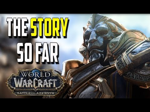 WHAT WE KNOW About the Story of WoW: Battle for Azeroth So Far!