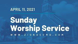 Sunday Worship Service - April 11, 2021