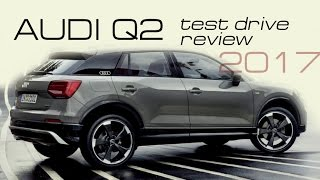 2017 Audi Q2 - Review And Test
