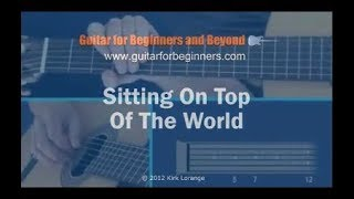 Sitting on Top of the World - A Fingerstyle Guitar Lesson.