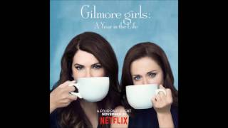 "Where You Lead (full theme song from ""Gilmore Girls"") lyrics"