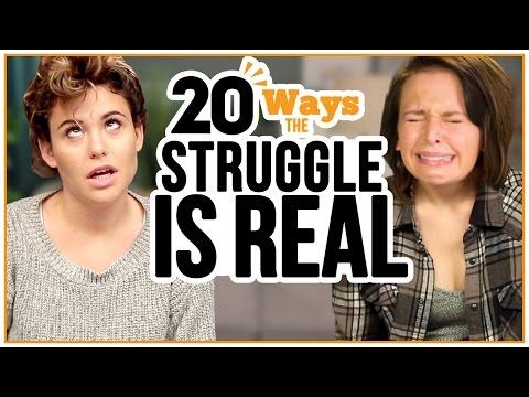 20 Ways the STRUGGLE is REAL - w/ Alexis G. Zall and Ayydubs