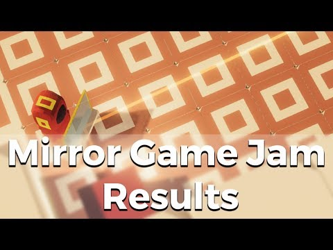 Mirror Game Jam Results - Indie Game Development