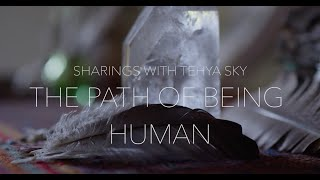 The Path of Being Human with Tehya Sky