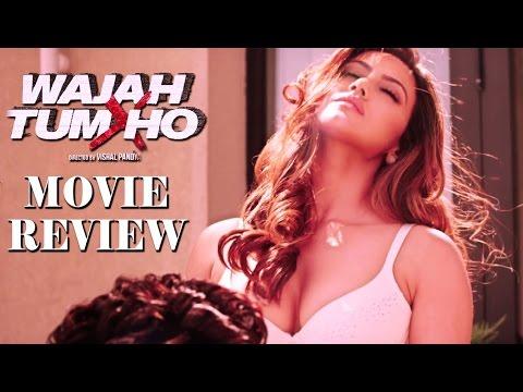 Wajah Tum Ho Movie Review | Sana Khan...