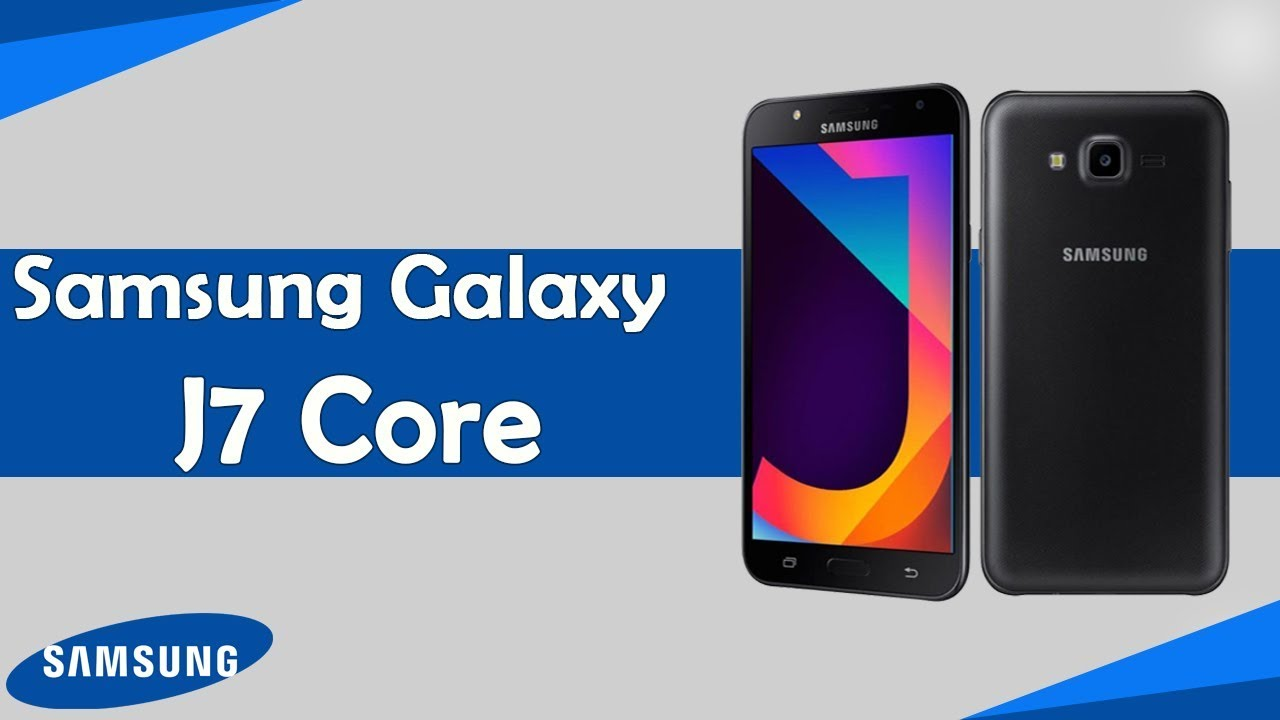 Samsung Galaxy J7 Core Review | Unboxing and Hands On - YouTube