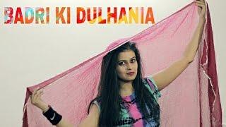Badri Ki Dulhania dance choreography | Naina Chandra | holi special 2k17