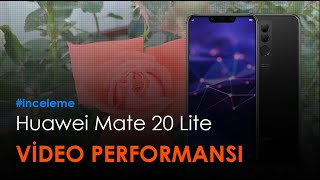 HUAWEİ Mate 20 Lite Örnek video