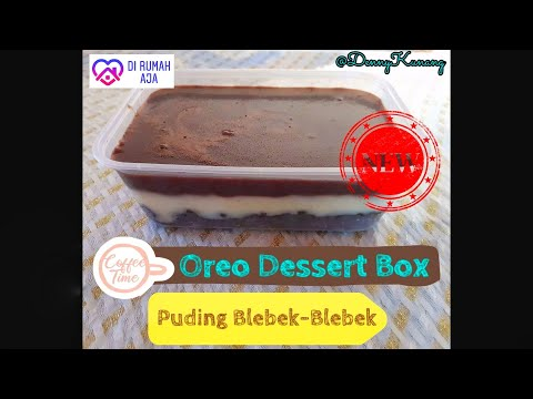 semua-pasti-bisa-|-tutorial-kocak-(tanpa-oven,mixer)-|-oreo-dessert-box-|-puding-blebek-blebek-viral