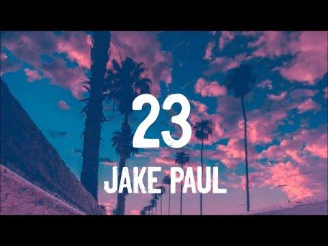 Jake Paul - 23 (Lyrics)