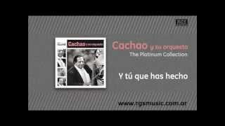 Cachao y su orquesta - Y tú que has hecho