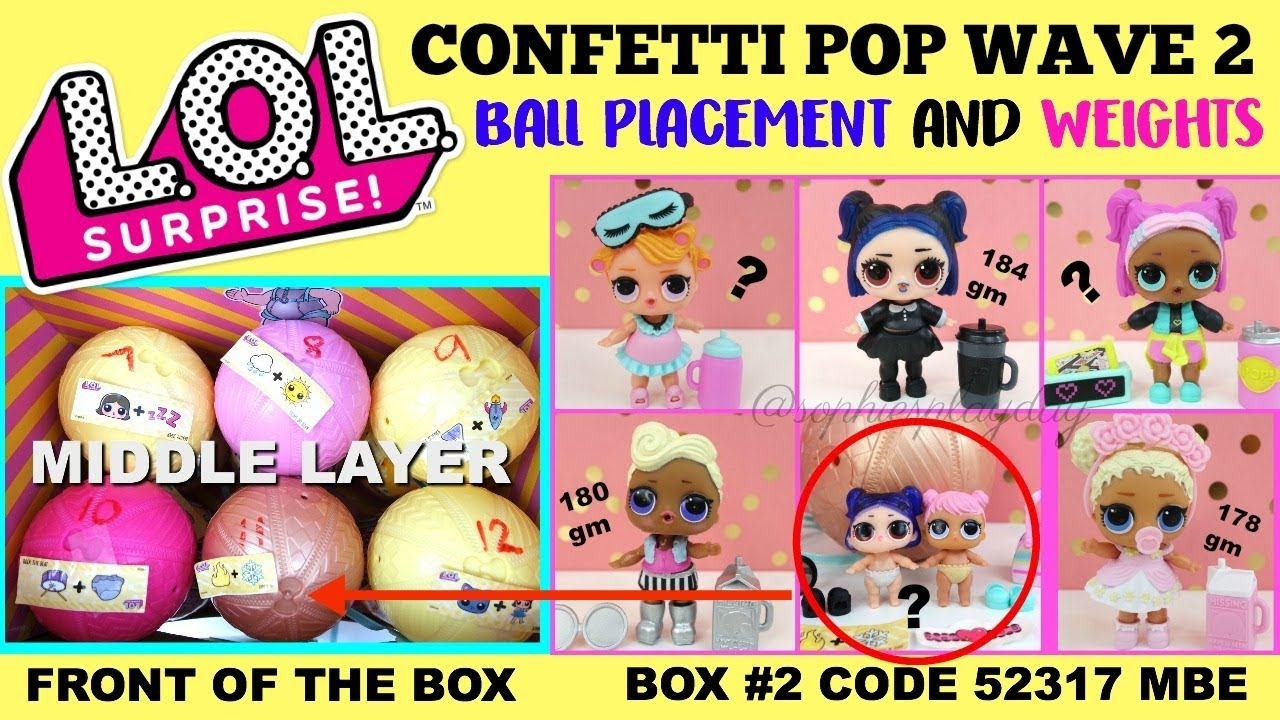 Lol Surprise Confetti Pop Wave 2 Series 3 Ball Placement And