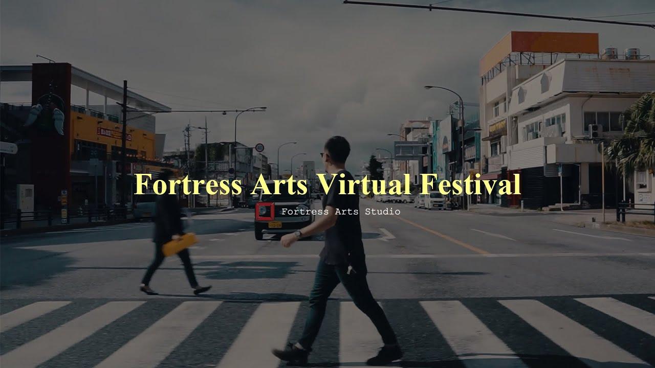 Fortress Arts Virtual Festival