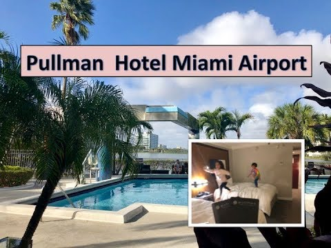 Pullman Hotel Miami Airport - Room 1004 Tour