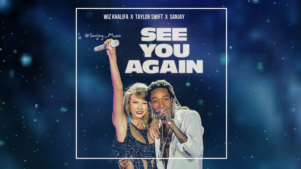 Taylor Swift See You Again Ft Wiz Khalifa Sanjay Chords Chordify