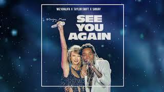 Taylor Swift - See You Again (ft. Wiz Khalifa & Sanjay) [Studio Edit]