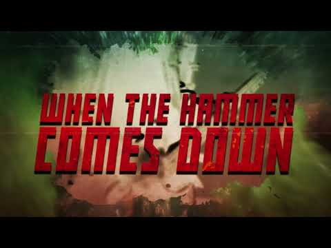 When The Hammer Comes Down (Lyric Video)