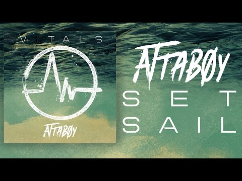 Attaboy - Set Sail (Official)