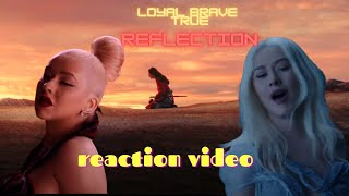 Christina Aguilera - Loyal Brave True/REFLECTION (From \