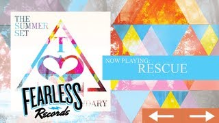 Watch Summer Set Rescue video