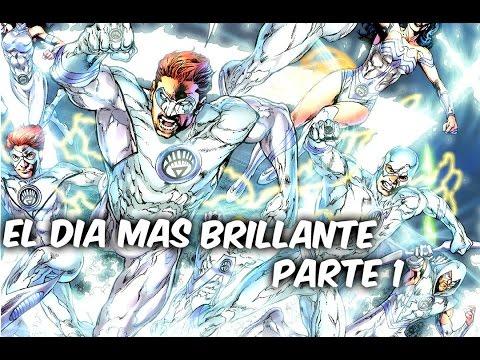 """EL DIA MAS BRILLANTE DE DC COMICS """"Los Linternas Blancos"""" Parte 1 Comics Tj"""