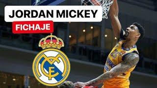 JORDAN MICKEY FICHA POR EL REAL MADRID. ¿MEJORA A GUSTAVO AYÓN?