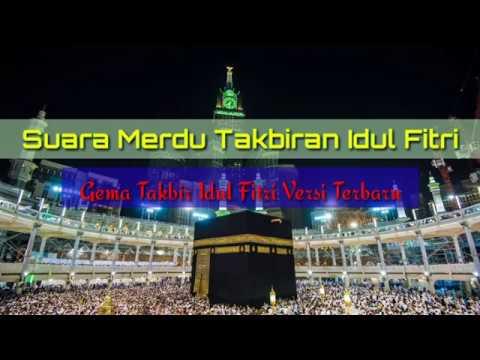 GEMA TAKBIR IDUL FITRI TERBARU 2018 FULL NONSTOP || TAKBIR LEBARAN 2018 || THE TAKBEER