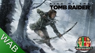 Rise of the Tomb Raider Review - Worthabuy?