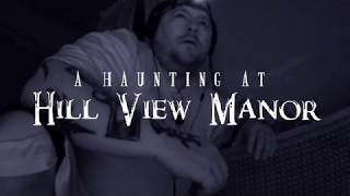 A Haunting at Hill View Manor | Trailer