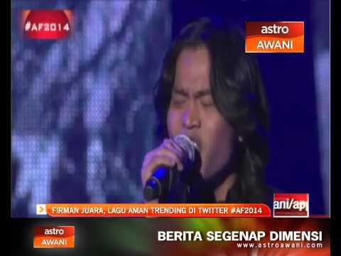 Firman juara, lagu Aman trending Twitter #AF2014