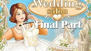 Wedding Salon - Gameplay Final Part (Level 10-4 to 10-6)