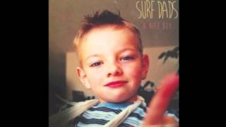 Surf Dads - Nothing To Offer