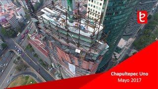 Chapultepec Uno, Mayo 2017 | www.edemx.com