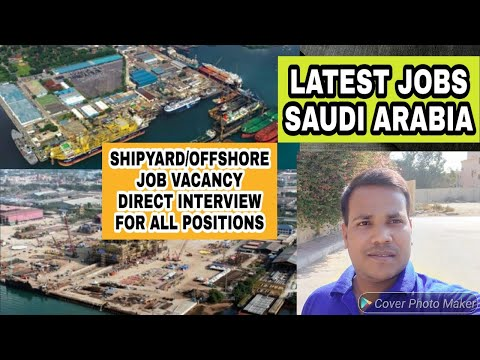Shipyard//offshore job vacancy saudi arabia, all positions d