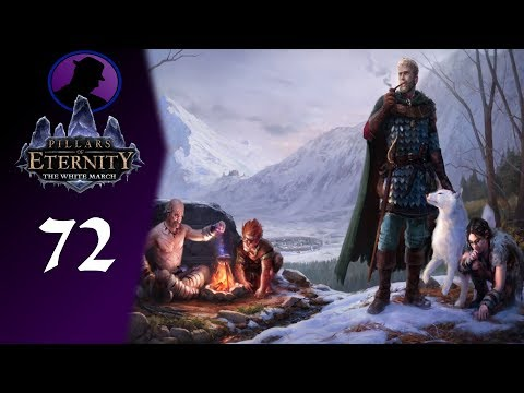 Let's Play Pillars Of Eternity The White March - Part 72 - A Stronger Soul Than Mine!