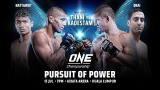 ONE Championship: PURSUIT OF POWER | Full Event