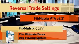 5m Reversal Settings v2 31 FibMatrix VTA Automated Forex Trading Software 12.30.2020