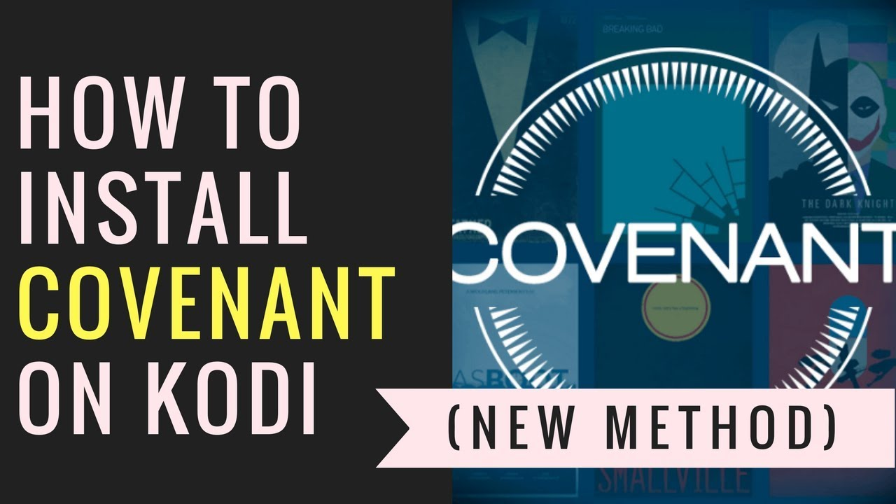 How to Install COVENANT with Kodil Repo (New Method)