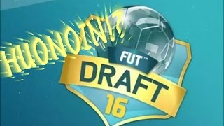 HUONOIN DRAFT!? - FIFA 16 FUT DRAFT