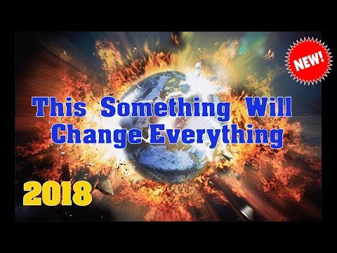 HAPPENING NOW WORLDWIDE!! This Something Will Change Everything Update 10th April 2018
